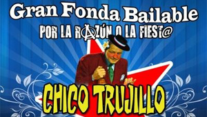Fonda Bailable Chico Trujillo